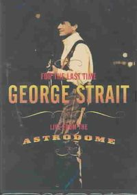 For the Last Time: Live from the Astrodome [DVD]