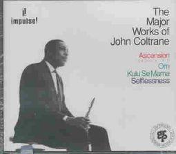 The Major Works of John Coltrane