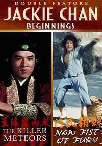 Jackie Chan Beginnings: The Killer Meteors/New Fist of Fury