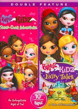 Bratz: Kidz Sleep-Over Adventure/Kidz Fairy Tales