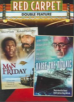 Man Friday/Raise the Titanic