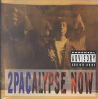 2Pacalypse Now [PA]