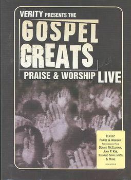 GOSPEL GREATS:PRAISE & WORSHIP LIVE
