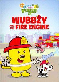 Wow! Wow! Wubbzy!: Wubbzy and the Fire Engine