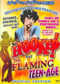Hooked!/The Flaming Teenage