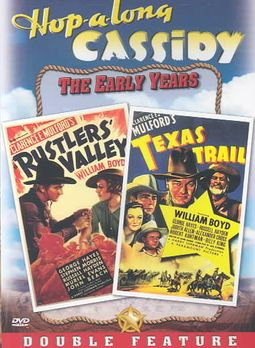 Hopalong Cassidy: Rustlers' Valley/Texas Trail - Double Feature