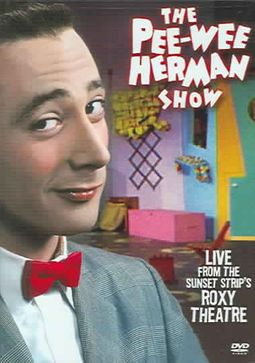 Pee-Wee Herman Show: Live From the Sunset Strip's Roxy Theatre