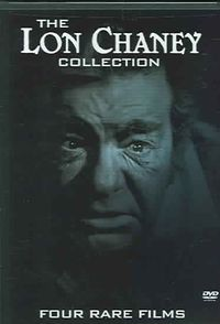 Lon Chaney Collection - Four Rare Films