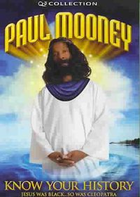 Paul Mooney - Know Your History: Jesus Was Black; So Was Cleopatra