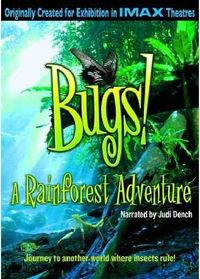 IMAX - Bugs! A Rainforest Experience