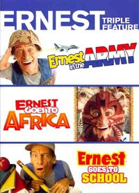 Ernest Triple Feature: Ernest in the Army/Ernest Goes to Africa/Ernest Goes to School