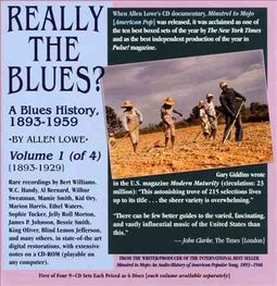 Really the Blues? A Blues History, 1893-1959, Vol. 1 [Box]