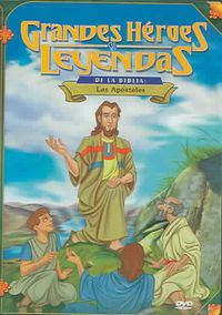 Greatest Heroes and Legends of the Bible - The Apostles