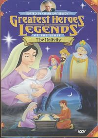 Greatest Heroes and Legends of the Bible - The Nativity