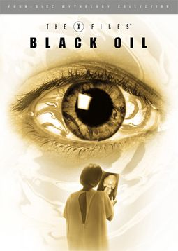 X-Files Mythology - Vol. 2: The Black Oil