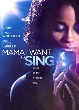Mama I Want to Sing!