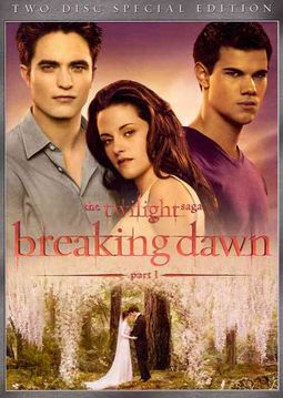 Twilight Saga: Breaking Dawn - Part 1
