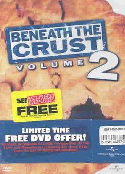 American Pie 2 & Beneath the Crust Vol. 2