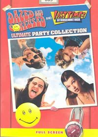 Fast Times at Ridgemont High/Dazed and Confused: Ultimate Party Collection