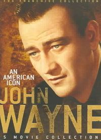 John Wayne: An American Icon Collection