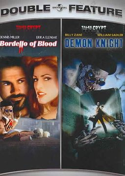 Tales From the Crypt: Bordello of Blood/Tales From the Crypt: Demon Knight