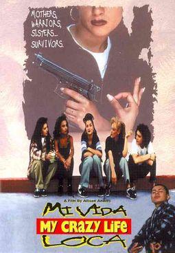 MI VIDA LOCA (MY CRAZY LIFE)