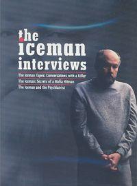 ICEMAN INTERVIEWS