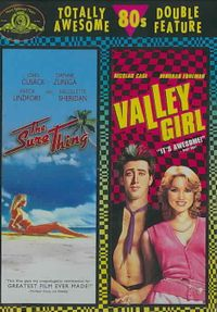 Sure Thing/Valley Girl
