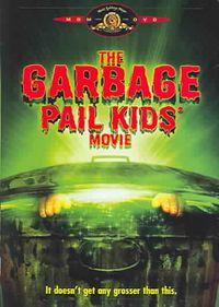 Garbage Pail Kids Movie