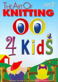 Art of Knitting for Kids