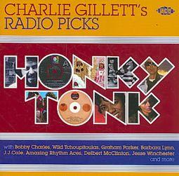 Honky Tonk: Charlie Gillett's Radio Picks