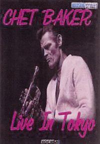 Chet Baker - Live In Tokyo