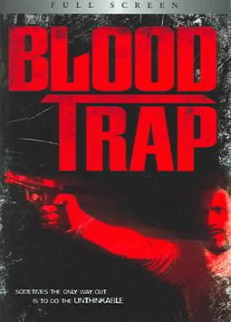BLOOD TRAP