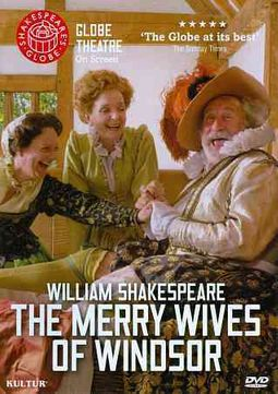 Globe Theatre Presents The Merry Wives of Windsor