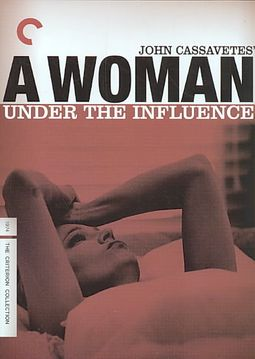 WOMAN UNDER THE INFLUENCE