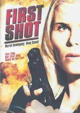 FIRST SHOT