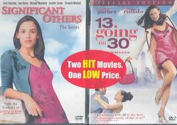 13 Going on 30/Significant Others - The Series