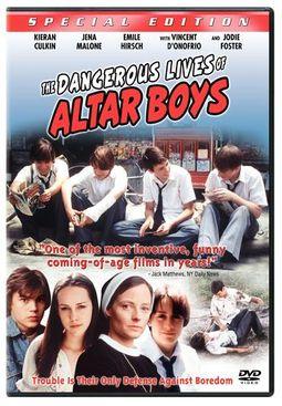DANGEROUS LIVES OF ALTAR BOYS