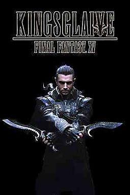 FINAL FANTASY XV:KINGSGLAIVE