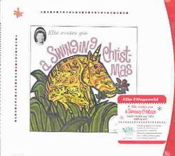 Ella Wishes You a Swinging Christmas [Bonus Tracks]