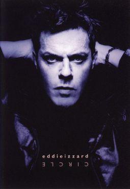 EDDIE IZZARD - CIRCLE