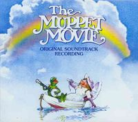 The Muppet Movie [Original Motion Picture Soundtrack] [Digipak]