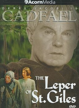 Cadfael Series 1: The Leper of St. Giles