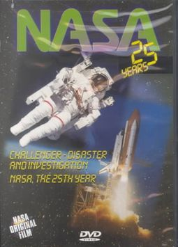 NASA: 25 Years of Glory - Vol. 5: Challenger Disaster and Investigation/NASA, the 25th Year