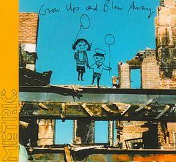 Grow Up and Blow Away [Digipak]