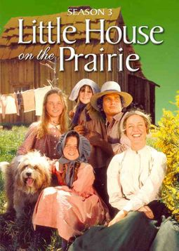 LITTLE HOUSE ON THE PRAIRIE:SEASON 3