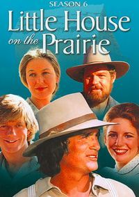 LITTLE HOUSE ON THE PRAIRIE:SEASON 6