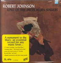 King of the Delta Blues Singers [Remaster]