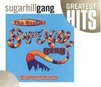 The Best of Sugarhill Gang [Rhino]