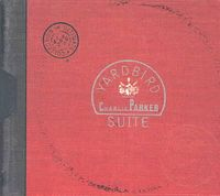 Yardbird Suite: The Ultimate Collection